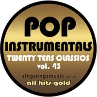 Pop Instrumentals: Twenty Tens Classics, Vol. 43 — All Hits Gold