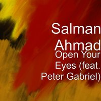 Open Your Eyes — Peter Gabriel, Salman Ahmad