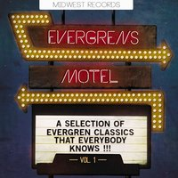 Evergreens Motel — Elvis Presley