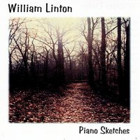 Piano Sketches — William Linton