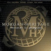 Mission In Progress — Morgan Heritage