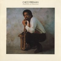 Tradition In Transition — Chico Freeman