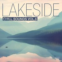 Lakeside Chill Sounds, Vol. 6 — сборник