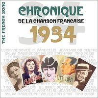 The French Song - Chronique de la Chanson Française (1934), Vol. 11 — сборник