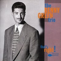 That's Right — Benny Green