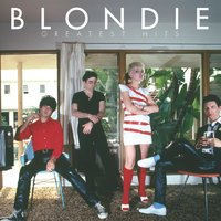 Greatest Hits: Blondie — Blondie