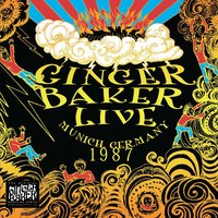 Live In Munich Germany 1987 — Ginger Baker