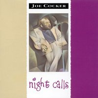 Night Calls — Joe Cocker