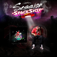 Spaceship — Session