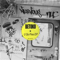 U So Fine EP — Betoko