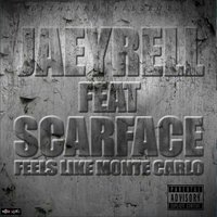 Feels Like Monte Carlo — Scarface, Jaeyrell