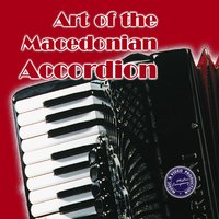 Art of the Macedonian Accordion — сборник