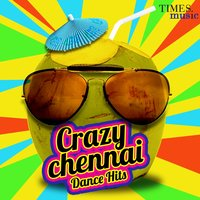 Crazy Chennai Dance Hits — сборник