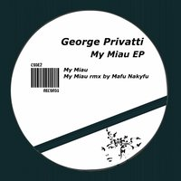 My Miau — George Privatti