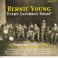 Every Saturday Night — Bernie Young