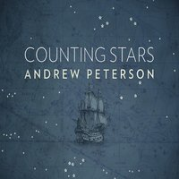 Counting Stars — Andrew Peterson