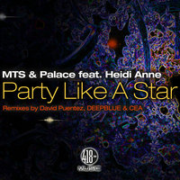 Party Like a Star (feat. Heid Anne) — MTS, MTS, Palace, Palace
