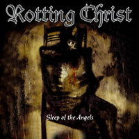 Sleep of the Angels — Rotting Christ
