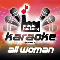Music Factory Karaoke Presents All Woman — Music Factory Karaoke
