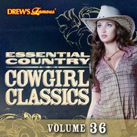 Essential Country: Cowgirl Classics, Vol. 36 — The Hit Crew
