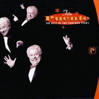 The Best Of The Concord Years — Tito Puente