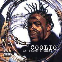 It Takes A Thief — Coolio