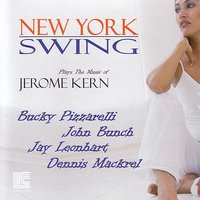 The Music of  Jerome Kern — New York Swing