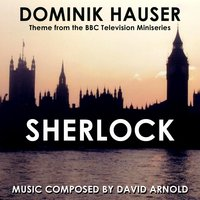 "Main Theme from the Bbc TV Miniseries ""Sherlock"" by David Arnold — Dominik Hauser"