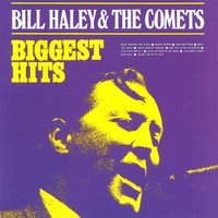 Biggest Hits — Bill Haley & The Comets
