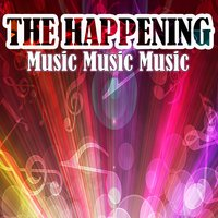 Music Music Music — The Happenings