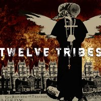 The Rebirth Of Tragedy — Twelve Tribes