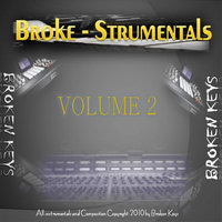 Broke-Strumentals, Vol. 2(2010) — Broken Keys the Producer & K.I.D. The songs writer