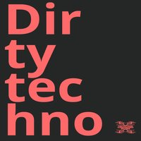 Dirty Techno — сборник