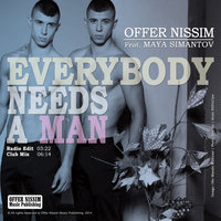 Everybody Needs a Man (feat. Maya Simantov) - Single — Offer Nissim