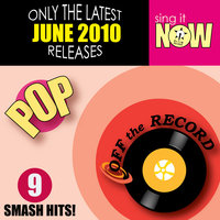 June 2010: Pop Smash Hits — Off The Record
