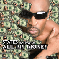 All My Money — States