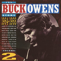 The Buck Owens Story, Volume 2: 1964-1968 — Buck Owens