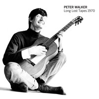 Long Lost Tapes 1970 — Peter Walker