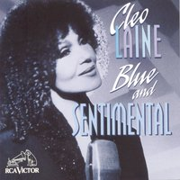 Blue And Sentimental — Джордж Гершвин, Ирвинг Берлин, Cleo Laine, Lurlean Hunter