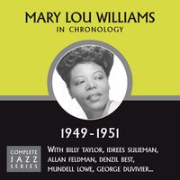 Complete Jazz Series 1949 - 1951 — Mary Lou Williams