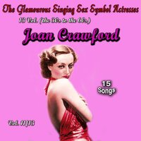 Glamourous Sex Symbols of the Screen, Vol. 11 — Joan Crawford
