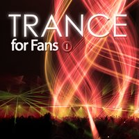 Trance for Fans, Vol. 1 — сборник