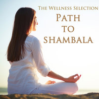 Path to Shambala — The Wellness Selection