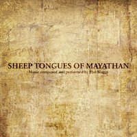 Sheep Tongues Of Mayathan — Phil Maggi