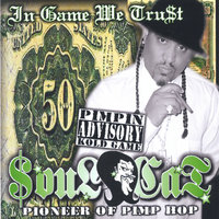 In Game We Trust — soulcat the pioneer of pimphop