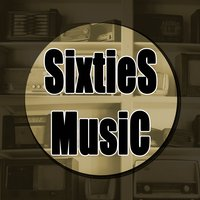 Sixties Music: Best Soul, Classic Rock, R&B Songs & Ballads. 60's Music Greatest Hits — сборник