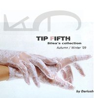 Tip Fifth  - Silea's Collection Autumn  Winter 09 - Compilation — сборник
