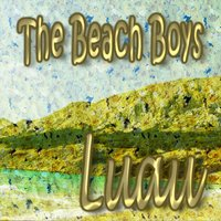 Luau — The Beach Boys