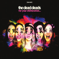 For Your Obliteration — The Dead Deads