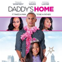 Daddy's Home — Brad James, Chyna Layne, Caryn Ward, Natasha Tash Gray, Tammy Townsend, Travis Winfrey